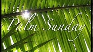 April 13 2013 Palm Sunday